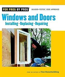 windows doors installing repairing replacing for pros by pros - Bathroom Remodeling Books