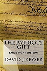 The Patriots' Gift Large Print Edition Paperback