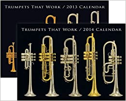 }ONLINE} Trumpets That Work 2013 & 2014 Calendar Bundle. primera Update Reverso Champs Faculty comments known