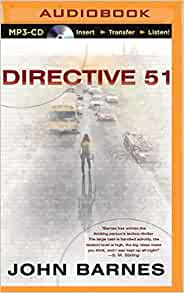 Directive 51 (Daybreak Novels) By John Barnes