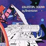 Celestial Ocean by Brainticket (2010-07-06)