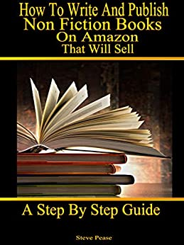 How to write and publish nonfiction books on Amazon that