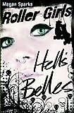 Hell's Belles, Megan Sparks, 1623700248