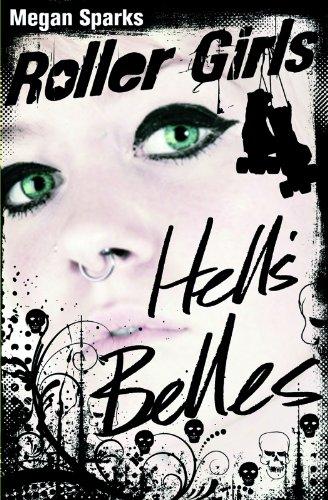 (Hell's Belles (Roller Girls))