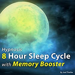 Hypnosis 8 Hour Sleep Cycle with Memory Booster