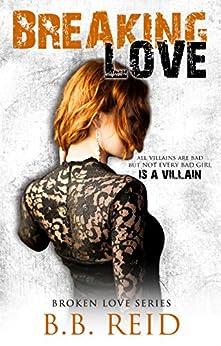 Breaking Love (Broken Love Book 4) by [Reid, B.B.]
