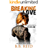 Breaking Love (Broken Love Book 4)