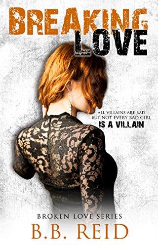 (Breaking Love (Broken Love Book 4))