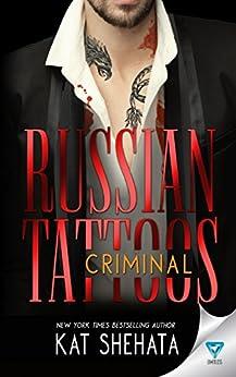 Russian Tattoos Criminal by [Shehata, Kat]