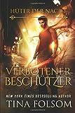 Verbotener Beschützer (Hüter der Nacht – Buch 4) (Huter Der Nacht) (German Edition)