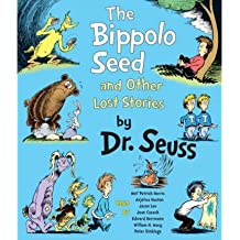 [(The Bippolo Seed and Other Lost Stories )] [Author: Dr Seuss] [Sep-2011]