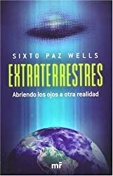 Extraterrestres/ Aliens: Abriendo los ojos a otra realidad/ Opening The Eyes to Another Reality