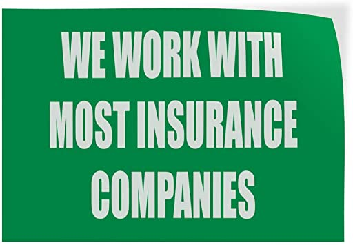 Set of 10 Decal Sticker Multiple Sizes We Work with Most Insurance Companies Business Insurance Work Outdoor Store Sign Green 14inx10in