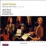 Forqueray - Pièces de viole