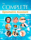 The Complete Optometric Assistant, 1e