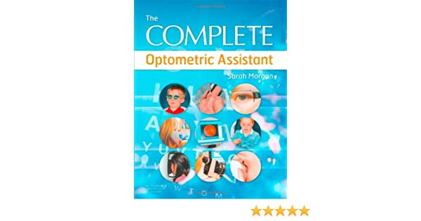 the complete optometric assistant 9780750688888 medicine health science books amazoncom