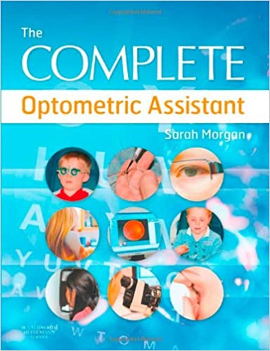 the complete optometric assistant 1st edition