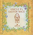 Uncle E S Easter Race by Linda Lee Elrod