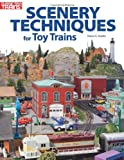 Scenery Techniques for Toy Trains (Classic Toy Trains Books)