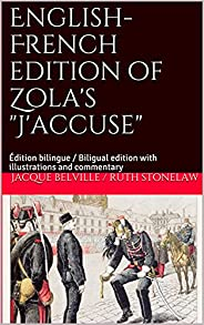 """English-French edition of Zola's """"J'accuse"""": Édition bilingue / Biligual edition"""