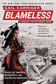 Blameless (Parasol Protectorate Series Book 3) by [Carriger, Gail]
