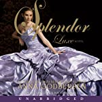 Splendor: A Luxe Novel | Anna Godbersen