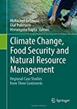 img - for Climate Change, Food Security and Natural Resource Management: Regional Case Studies from Three Continents book / textbook / text book