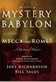 The Identity of Mystery Babylon: Mecca or Rome?
