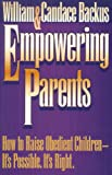 Empowering Parents, William Backus and Candace Backus, 1556612567