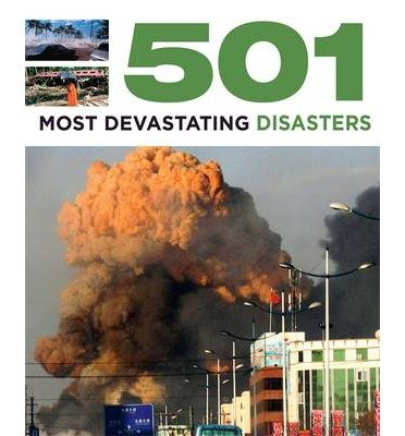 [(501 Most Devastating Disasters)] [Author: Fid Backhouse] published on (October, 2013)