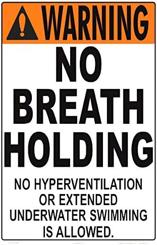 12 x 18 Inches White Styrene Plastic Warning No Breath Holding Sign