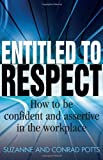 Entitled to Respect, Suzanne Potts and Conrad Potts, 1845284216