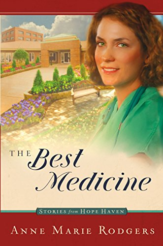 The Best Medicine (Stories from hope haven)