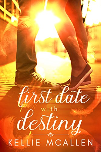First Date with Destiny: Teen Angel Romance Series (Date with Destiny Collection Book 1) by [McAllen, Kellie]