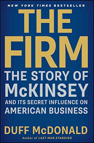 Amazon the firm the story of mckinsey and its secret the firm the story of mckinsey and its secret influence on american business by fandeluxe Choice Image