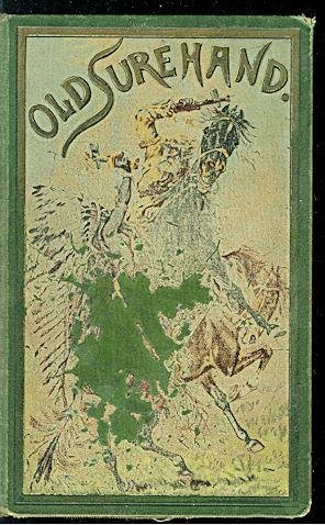Old Surehand I (1894) (Book) written by Karl May