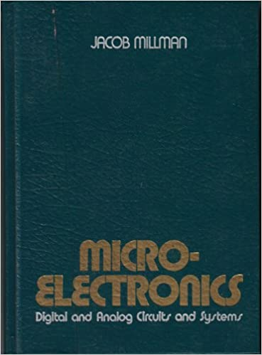 Microelectronics Digital And Analog Circuits And Systems