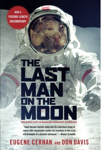 Free The Last Man on the Moon: Astronaut Eugene Cernan and America's Race in Space<br />R.A.R