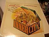 INNER CITY-THE ORIGINAL BROADWAY CAST RECORDING(A STREET CANTATA) VINYL LP