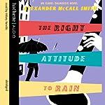 The Right Attitude to Rain | Alexander McCall Smith