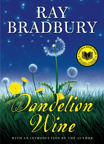 Action Wine - Dandelion Wine (Greentown Book 1)
