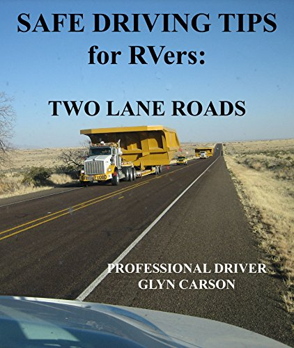 Safe Driving Tips For RVers: Two Lane Roads