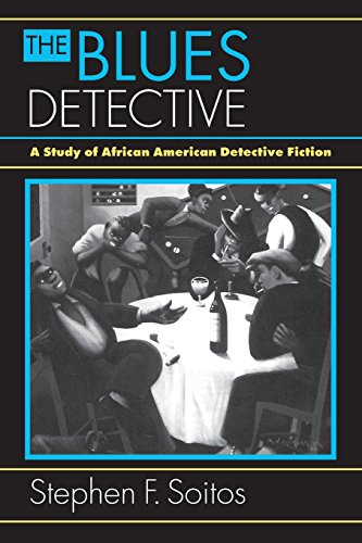 Search : The Blues Detective: A Study of African American Detective Fiction