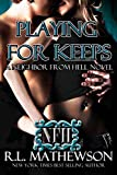 Free eBook - Playing For Keeps
