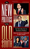 New Politics of the Old South, Rozell/Bullock, 1442222611