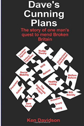 Dave's Cunning Plans: One man's quest to mend broken Britain ebook