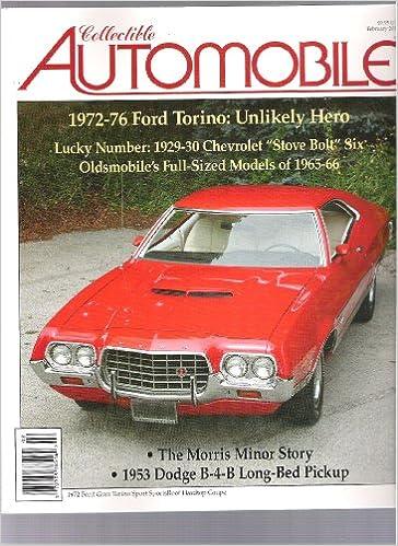 Collectible Automobile Magazine   Ford Torino February  Amazon Com Books