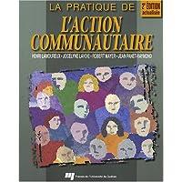 La pratique de l'Action Communautaire 2e édition