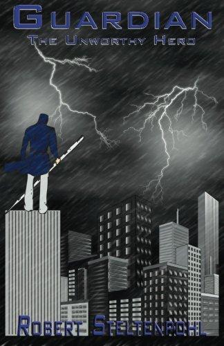 Read Online Guardian: The Unworthy Hero (Guardian Trilogy) (Volume 1) pdf epub