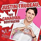 Justin Trudeau, My Canadian Boyfriend 2020 Wall Calendar